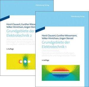 Clausert, H: Grundgebiete der Elektrotechnik 1+2