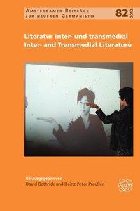 Literatur Inter- Und Transmedial / Inter- And Transmedial Litera