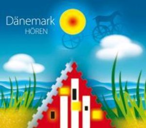 Dänemark Hören-Das Hörbuch