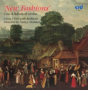New Fashions/cries And Ballads