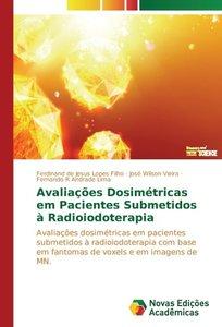 Avaliações Dosimétricas em Pacientes Submetidos à Radioiodoterap
