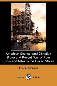 American Scenes, and Christian Slavery