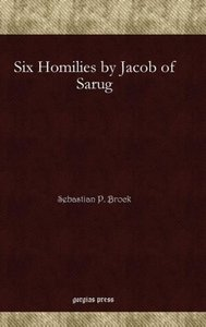 Six Homilies by Jacob of Sarug