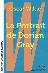 Le Portrait de Dorian Gray (grands caractères)