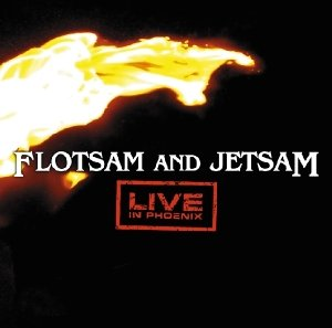 Flotsam And Jetsam: Live In Phoenix