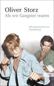 Als wir Gangster waren