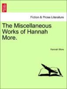The Miscellaneous Works of Hannah More, vol. I