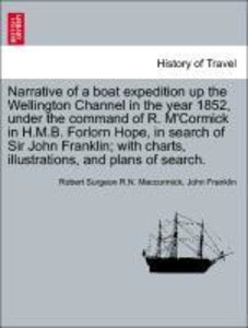 Narrative of a boat expedition up the Wellington Channel in the