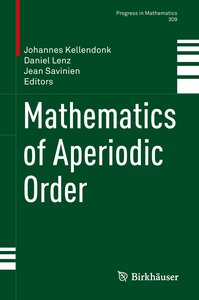 Mathematics of Aperiodic Order