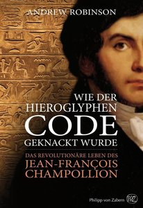 Wie der Hieroglyphen-Code geknackt wurde