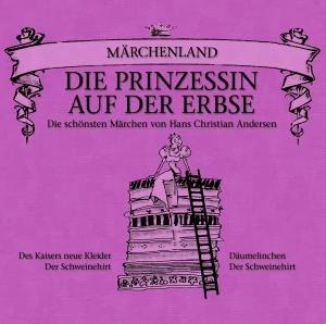 Märchenland: Die Prinzessin Auf Der Erbse
