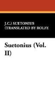 Suetonius (Vol. II)