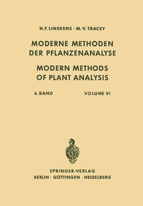 Modern Methods of Plant Analysis / Moderne Methoden der Pflanzen