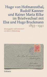 Hugo von Hofmannsthal, Rudolf Kassner und Rainer Maria Rilke im