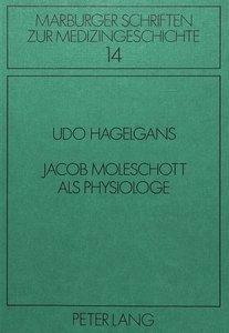 Jacob Moleschott als Physiologe