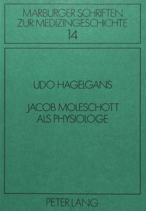 Jacob Moleschott als Physiologe - zum Schließen ins Bild klicken