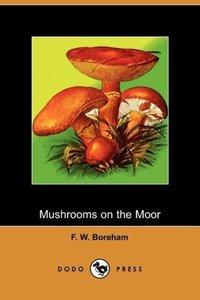Mushrooms on the Moor (Dodo Press)