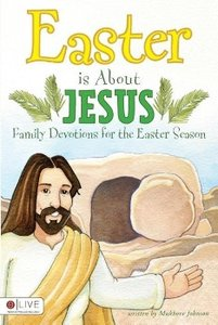Easter Is about Jesus