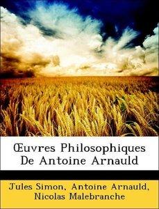 OEuvres Philosophiques De Antoine Arnauld