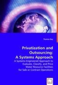 Privatization and Outsourcing: A Systems Approach