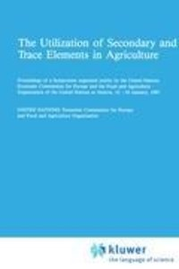 The Utilization of Secondary and Trace Elements in Agriculture