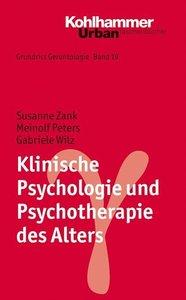 Klinische Psychologie und Psychotherapie des Alters
