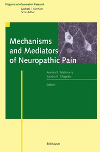 Mechanisms and Mediators of Neuropathic Pain