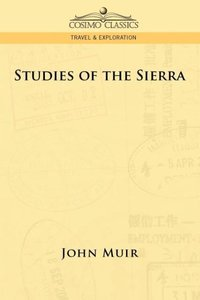 Studies of the Sierra
