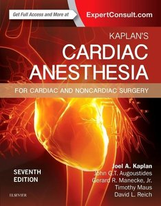 Kaplan\'s Cardiac Anesthesia