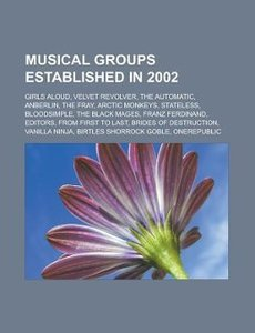 Musical groups established in 2002