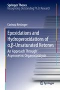 Epoxidations and Hydroperoxidations of a,ß-Unsaturated Ketones