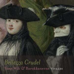 Bellezza Crudel-Kantaten & Concerti