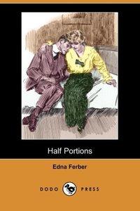 HALF PORTIONS (DODO PRESS)