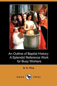 An Outline of Baptist History