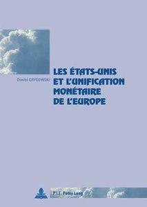 Les États-Unis et l'unification monétaire de l'Europe