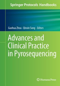 Advances and Clinical Practice in Pyrosequencing