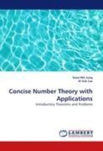 Concise Number Theory with Applications