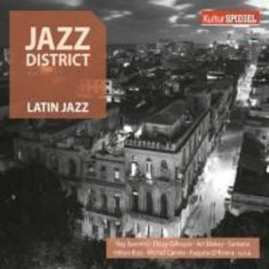 Jazz District - Latin Jazz (KulturSPIEGEL)