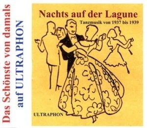 Nachts auf der Lagune-Tanzmusik von 1937-1939
