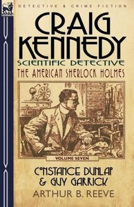 Craig Kennedy-Scientific Detective