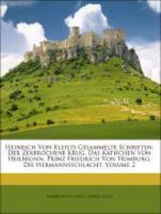 Heinrich Von Kleists Gesammelte Schriften: Der Zerbrochene Krug.