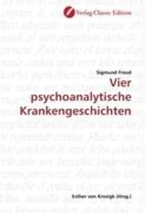 Vier psychoanalytische Krankengeschichten