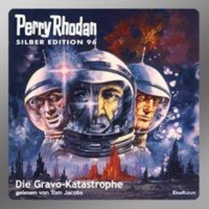 Perry Rhodan Silber Edition 96 - Die Gravo-Katasrophe