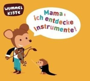 Mama,ich entdecke Instrumente