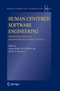 Human-Centered Software Engineering, Integrating Usability in th
