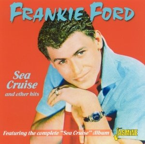 Sea Cruise & Other Hits