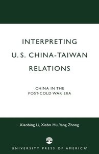 Interpreting U.S.-China-Taiwan Relations