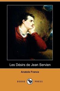 Les Desirs de Jean Servien (Dodo Press)