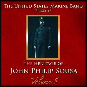 Heritage of J.P.Sousa Vol.5