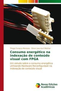 Consumo energético na indexação de conteúdo visual com FPGA